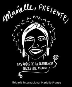 Brigade Marielle Franco Motiv